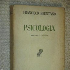 Libros antiguos: PSICOLOGÍA, POR FRANCISCO BRENTANO, REVISTA DE OCCIDENTE, 1935 2ª ED.. Lote 171508473
