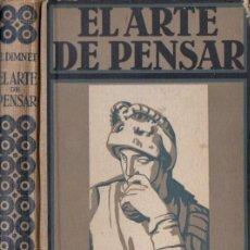 Libros antiguos: DIMNET . EL ARTE DE PENSAR (GILI, 1934) . Lote 59624339
