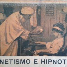 Libros antiguos: MAGNETISMO E HIPNOTISMO. EL MAGNETISMO EN LOS NERVIOSOS (1912). F. G. PURTAL. MATARÓ. Lote 59629676