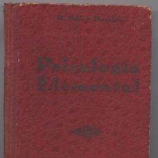 Libros antiguos: PSICOLOGIA ELEMENTAL-MANUEL POLO Y PEYROLON-VALENCIA 1921. Lote 59839868