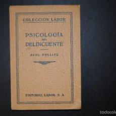 Libros antiguos: PSICOLOGÍA DEL DELINCUENTE, DE PAUL POLLITZ. Lote 60081035