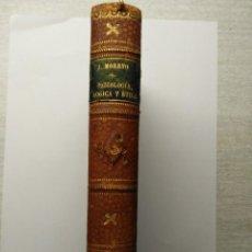 Libros antiguos: PSICOLOGÍA , LÓGICA Y ÉTICA 1895 J.MORENO. Lote 62097672