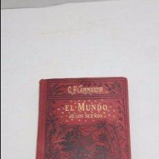 Libros antiguos: EL MUNDO DE LOS SUEÑOS.CAMILO FLAMMARION,1906.. Lote 60613763