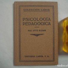 Libros antiguos: PROF.OTTO KLEMM. PSICOLOGÍA PEDAGÓGICA. COLECCION LABOR. MUY ILUSTRADO.1935.. Lote 62419012