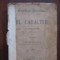 Libros antiguos: EL CARÁCTER POR P. MALAPERT. 1905. PSICOLOGIA EXPERIMENTAL. Lote 63123504