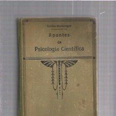 Libros antiguos: APUNTES DE PSICOLOGIA CIENTIFICA. Lote 65915182