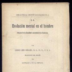 Libros antiguos: ROMANES, G. J.. LA EVOLUCIÓN MENTAL EN EL HOMBRE. ORÍGEN DE LA FACULTAD CARACTERÍSTICA HUMANA. 1906. Lote 69365057