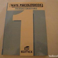 Libros antiguos: TEST PSICOLÓGICOS-PRUEBAS OBJETIVAS 1. 1992 . OPOSICIONES. NUEVO.. Lote 79769173