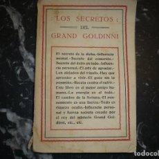 Libri antichi: LOS SEIS SECRETOS DEL GRAND GOLDINNI S/F BARCELONA. Lote 84183756