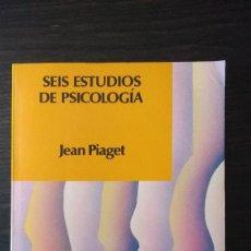 Libros antiguos: SEIS ESTUDIOS DE PSICOLOGÍA - JEAN PIAGET. Lote 84433840
