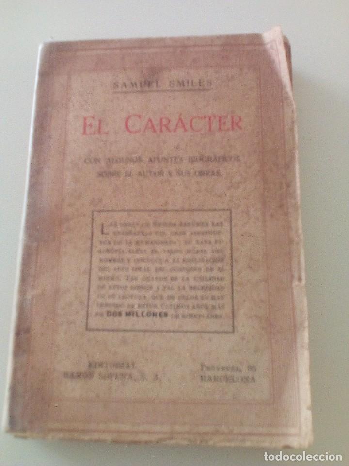 SAMUEL SMILES: EL CARACTER, EDICIÓN DE 1935. EDITORIAL RAMON SOPENA (Libros Antiguos, Raros y Curiosos - Pensamiento - Psicología)