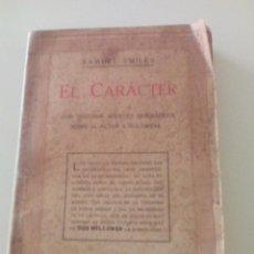 Libros antiguos: SAMUEL SMILES: EL CARACTER, EDICIÓN DE 1935. EDITORIAL RAMON SOPENA. Lote 89607940
