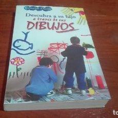 Libros antiguos: LIBRO DESCUBRA A SU HIJO A TRAVES DE SUS DIBUJOS. Lote 90569585