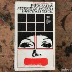 Libros antiguos: PATOGRAFÍAS. NEUROSIS DE ANGUSTIA. IMPOTENCIA SEXUAL. Lote 91347905