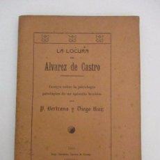 Libros antiguos: LA LOCURA DE ÁLVAREZ DE CASTRO - P. BERTRANA Y DIEGO RUIZ - GERONA - AÑO 1910. Lote 91978310