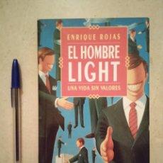 Libros antiguos: LIBRO - EL HOMBRE LIGHT UNA VIDA SIN VALORES - PSICOLOGIA - ENRIQUE ROJAS - TEMAS DE HOY 1994. Lote 95025279