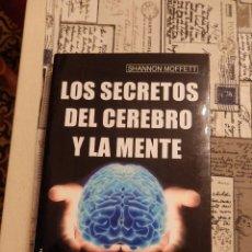 Libros antiguos: LOS SECRETOS DEL CEREBRO Y DE LA MENTE DE SHANNON MOFFET. Lote 95425799