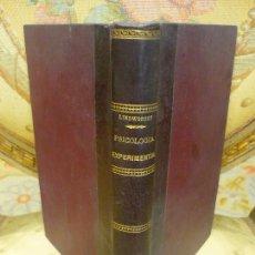 Libros antiguos: PSICOLOGÍA EXPERIMENTAL, DE JUAN LINDWORSKY. 1ª EDICIÓN 1.923.. Lote 95585663
