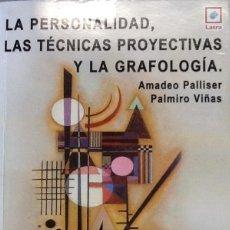 Libros antiguos: LA PERSONALIDAD, LAS TÉCNICAS PROYECTIVAS Y LA GRAFOLOGÍA.. Lote 95590811