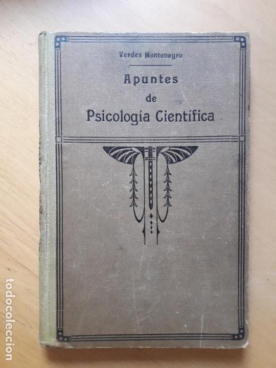 APUNTES DE PSICOLOGIA CIENTIFICA - 1ª EDICION 1925 (Libros Antiguos, Raros y Curiosos - Pensamiento - Psicología)