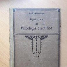 Libros antiguos: APUNTES DE PSICOLOGIA CIENTIFICA - 1ª EDICION 1925. Lote 96779367