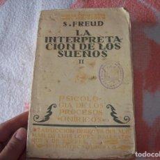 Libros antiguos: LA INTERPRETACIÓN DE LOS SUEÑOS II.PSICOLOGÍA DE LOS PROCESOS ONÍRICOS. TOMO VII. S. FREUD. 1923.. Lote 100104867