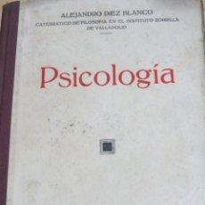 Libros antiguos: PSICOLOGÍA ALEJANDRO DIEZ BLANCO EDIT AVILA AÑO 1935. Lote 101283819