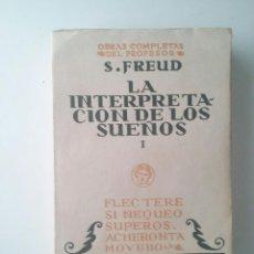Libros antiguos: LA INTERPRETACIÓN DE LOS SUEÑOS (VOL. I) - SIGMUND FREUD (2ª ED. BIBLIOTECA NUEVA, 1931). Lote 101999419