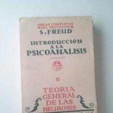 Libros antiguos: INTRODUCCION A LA PSICOANALISIS II TEORIA GENERAL DE LAS NEUROSIS - FREUD (BIBLIOTECA NUEVA. 1934). Lote 102013743