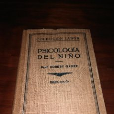 Libros antiguos: PSICOLOGIA DEL NIÑO, ROBERT GAUPP, 1936. Lote 102566536