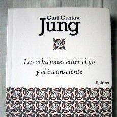 Libros antiguos: LAS RELACIONES ENTRE EL YO Y EL INCONSCIENTE, DE CARL GUSTAV JUNG. Lote 103634311