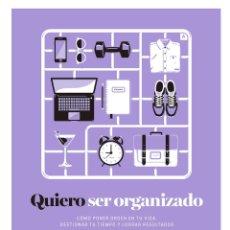 Libros antiguos: QUIERO SER ORGANIZADO. - GRIFFEY, HARRIET.. Lote 104337258