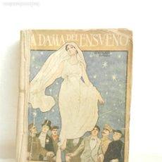 Libros antiguos: LA DAMA DEL ENSUEÑO MARIO ROSO DE LUNA LIB. DE LA VIUDA DE PUEYO MADRID 1918.. Lote 107250547