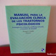Libros antiguos: MANUAL PARA LA EVALUACIÓN CLÍNICA DE LOS TRASTORNOS PSICOLÓGICOS.-. Lote 114882024