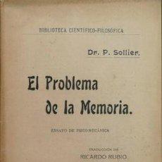 Libros antiguos: SOLLIER, PAUL (1861-1933). EL PROBLEMA DE LA MEMORIA. ENSAYO DE PSICO-MECÁNICA. 1902.. Lote 109337539