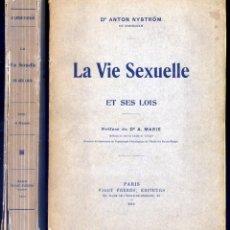 Libros antiguos: NYSTRÖM, ANTON (1842-1931). LA VIE SEXUELLE ET SES LOIS. PRÉFACE DU DOCTEUR AUGUSTE MARIE. 1910.. Lote 109338283