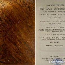 Libros antiguos: SCARAMELLI, GIOVANNI. DISCERNIMIENTO DE LOS ESPÍRITUS PARA GOBERNAR RECTAMENTE LAS ACCIONES... 1804.. Lote 109340131