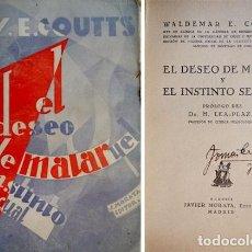 Libros antiguos: COUTTS, WALDEMAR E. EL DESEO DE MATAR Y EL INSTINTO SEXUAL. 1929.. Lote 109343187