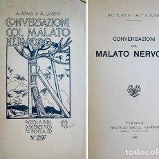 Libros antiguos: JONA, AUGUSTO Y LUSSO, A. CONVERSAZIONI COL MALATO NERVOSO. 1924.. Lote 109347251