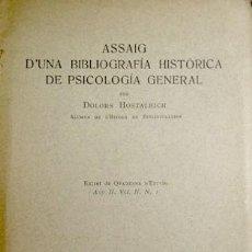Libros antiguos: HOSTALRICH, DOLORS (1891-1979). ASSAIG D'UNA BIBLIOGRAFIA HISTORICA DE PSICOLOGÍA GENERAL. 1917.. Lote 109347663