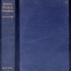 Libros antiguos: CARRINGTON, HEREWARD. MODERN PSYCHICAL PHENOMENA. RECENT RESEARCHES AND SPECULATIONS. 1919.. Lote 109349099