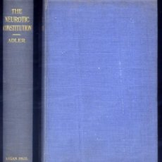 Libros antiguos: ADLER, A. THE NEUROTIC CONSTITUTION. OUTLINES OF A COMPARATIVE INDIVIDUALISTIC PSYCHOLOGY... 1921.. Lote 109350703