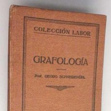 Libros antiguos: GRAFOLOGIÍA DE LA EDITORIAL LABOR. 1925. Lote 110955895