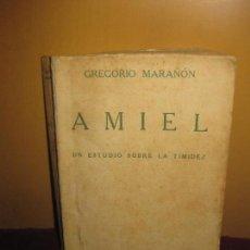 Libros antiguos: GREGORIO MARAÑON. AMIEL UN ESTUDIO SOBRE LA TIMIDEZ.. ESPASA CALPE 1ª EDICION 1932.. Lote 111216955