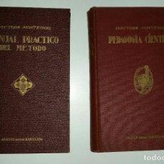 Libros antiguos: DOCTORA MARÍA MONTESSORI. LOTE DE DOS ANTIGUOS LIBROS. Lote 112605543