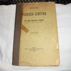Libros antiguos: APUNTES DE PSICOLOGIA CIENTIFICA.JOSE VERDES MONTENEGRO Y MONTORO.MADRID 1926.-7ª EDICION. Lote 113101659