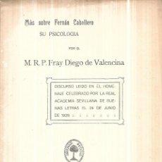 Libros antiguos: MAS SOBRE FERNAN CABALLERO SU PSICOLOGIA POR EL M. R. P. FRAY DIEGO DE VALENCIA. 1926.. Lote 113460523
