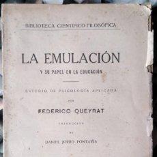 Libros antiguos: FEDERICO QUEYRAT . LA EMULACIÓN Y SU PAPEL EN LA EDUCACIÓN. ESTUDIO DE PSICOLOGÍA APLICADA. Lote 113953991