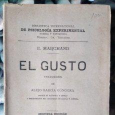 Libros antiguos: L. MARCHAND . EL GUSTO. Lote 113954931