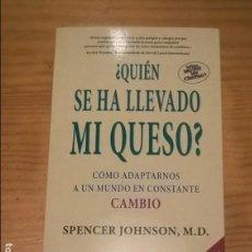 Libros antiguos: ¿QUIÉN SE HA LLEVADO MI QUESO? SPENCER, M.D. - 52 EDICIÓN. Lote 115025359